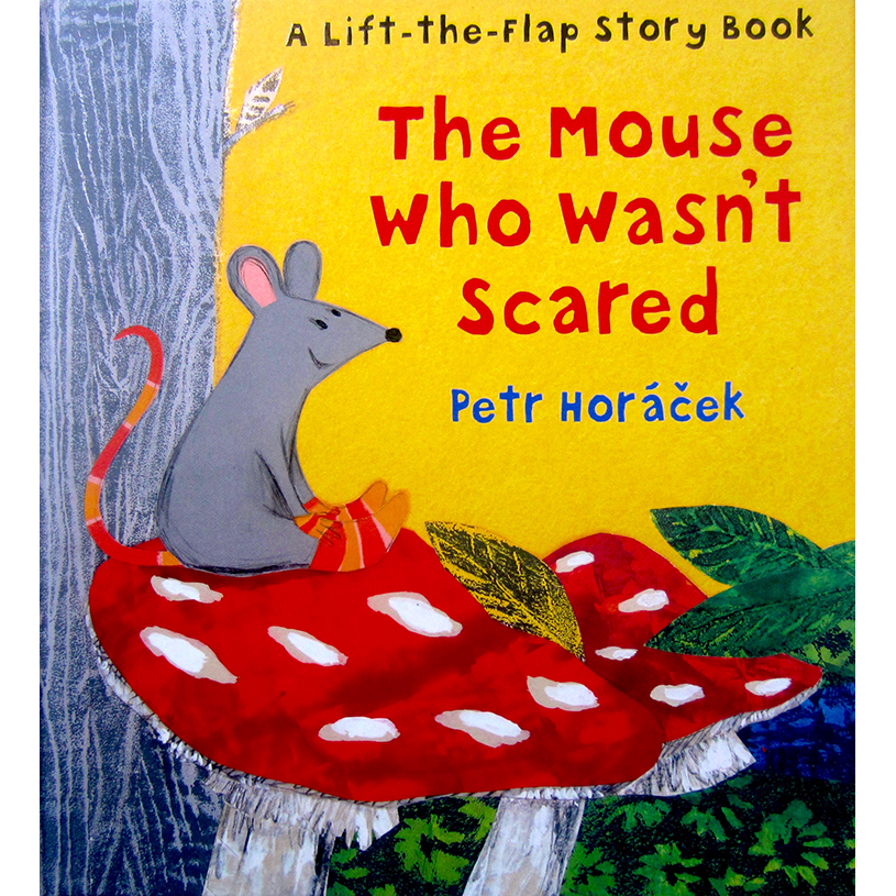 The Mouse Who Wasn't Scared